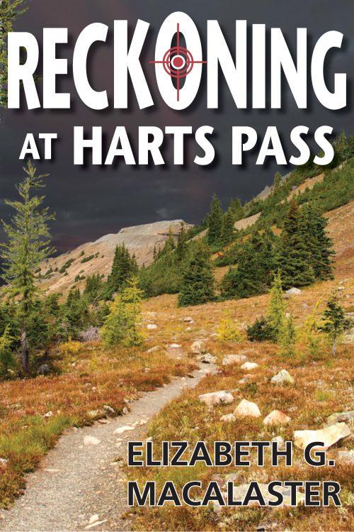 Reckoning at Harts Pass Cover